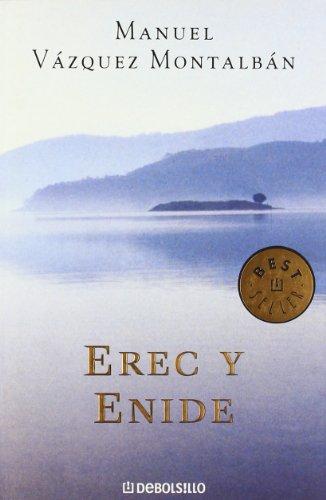 Erec y Enide (BEST SELLER) (Spanish Edition): VAZQUEZ MONTALBAN,MANUEL