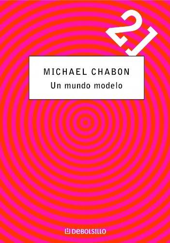 9788497594493: Un mundo modelo / A Model World (Spanish Edition)