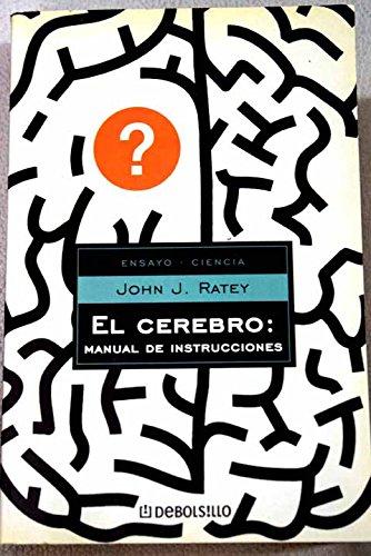 9788497594516: Cerebro, el : manual de instrucciones (Ensayo (debolsillo))