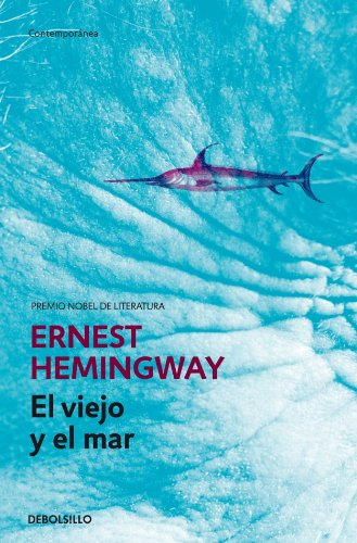 9788497594585: El Viejo Y El Mar / the Old Man And the Sea (Contempora) (Spanish Edition)