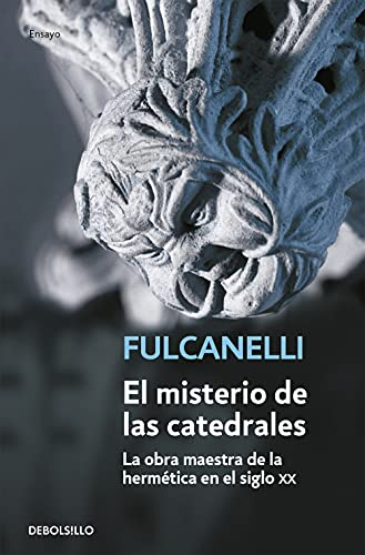 9788497595148: El misterio de las catedrales: 32 (ENSAYO-FILOSOFIA)