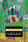 9788497595155: AGENDA DE LOS AMIGOS MUERTOS, LA