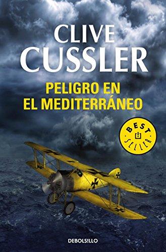 PELIGRO EN EL MEDITERRANEO: CLIVE CUSSLER