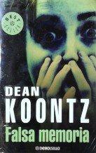 Falsa Memoria / False Memory (Best Seller): Koontz, Dean R.