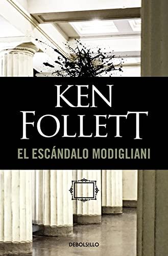 El Escandalo Modigliani/ The Modigliani Scandal: Follet, Ken