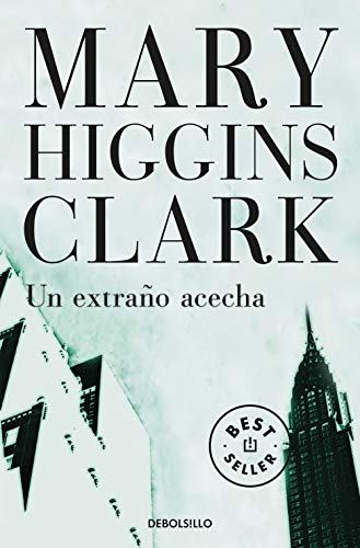 Un extraño acecha / A Stranger Is Watching (Spanish Edition) (9788497595865) by Mary Higgins Clark