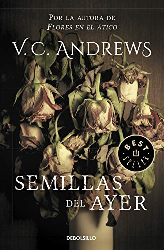 9788497595995: Semillas del ayer (Saga Dollanganger 4) (BEST SELLER)