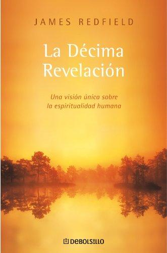 9788497596008: Decima revelacion, la (Autoayuda (debolsillo))