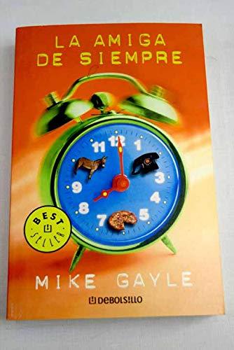 9788497596084: Amiga de siempre, la (Bestseller (debolsillo))