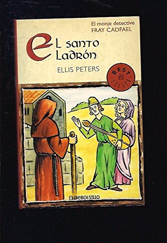 9788497596183: El santo ladron / The holy thief (Best Seller) (Spanish Edition)