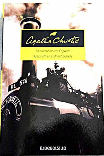 9788497596329: La Muerte De Lord Edgeware / Asesinato En El Orient Express