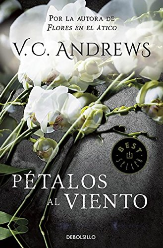 9788497596640: Petalos al viento / Petals on the Wind (Dollanganger) (Spanish Edition)