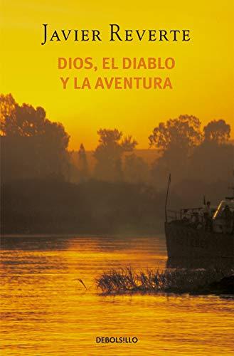 9788497596732: Dios, El Diablo Y La Aventura (BEST SELLER)