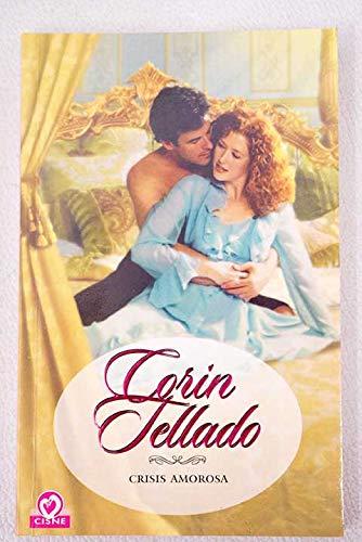 Crisis Amorosa/ Love Crisis (Cisne) (Spanish Edition): Lopez, Maria Tellado