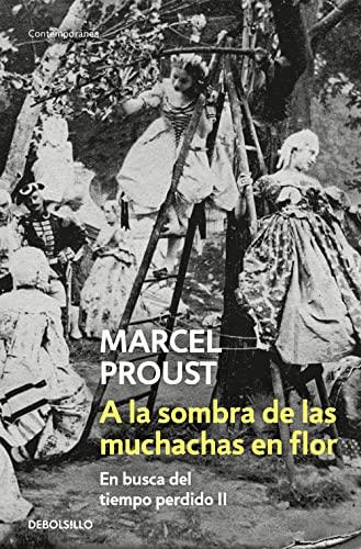 A la sombra de las muchachas en: Proust, Marcel