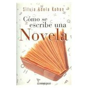 9788497597401: Como se Escribe una Novela / How to Write a Novel (Spanish Edition)