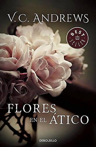 9788497597463: Flores en el Atico / Flowers in the Attic (Dollanganger) (Spanish Edition)