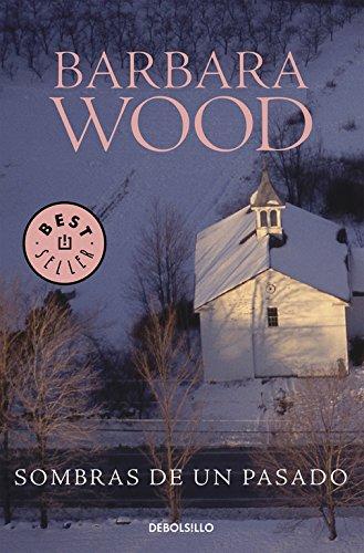 Sombras del pasado (Best Seller): WOOD,BARBARA