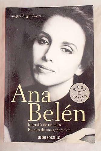 9788497597661: Ana belen - biografia de un mito (Bestseller (debolsillo))