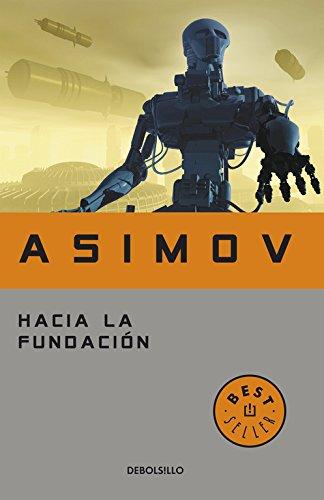 9788497597692: Hacia la fundacion / Forward the Foundation (Spanish Edition)