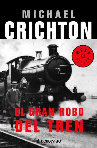 9788497597784: Gran robo del tren, el (Bestseller (debolsillo))
