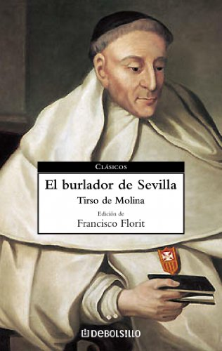 9788497597982: El burlador de Sevilla/ The Trickster of Seville (Clasicos) (Spanish Edition)
