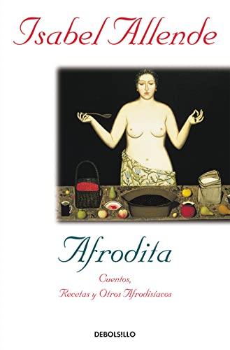 9788497598316: Afrodita / Aphrodite: cuentos, recetas y otros afrodisiacos (Spanish Edition)