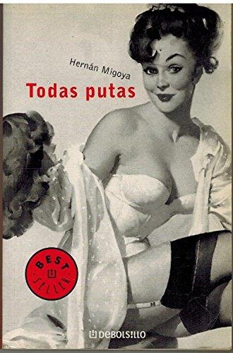 9788497598330: Todas putas (Bestseller (debolsillo))