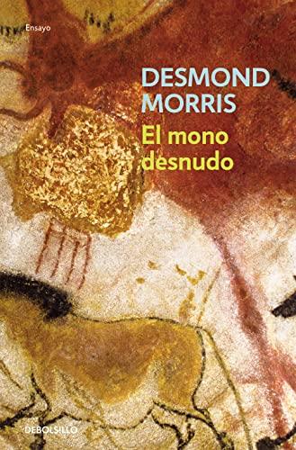9788497598606: El mono desnudo (ENSAYO-CIENCIA)