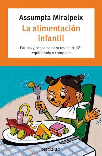 9788497598705: La alimentacion infantil / Infant Nutrition (Spanish Edition)