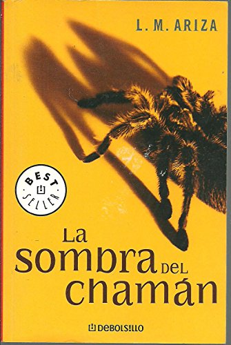 9788497598910: La sombra del chaman / The Shadow of Chaman (Best Seller) (Spanish Edition)