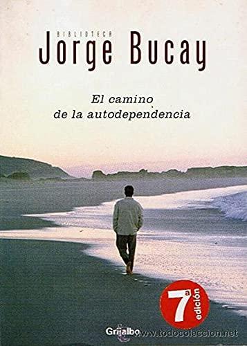 9788497598934: Camino de la autodependencia, el (Bestseller (debolsillo))