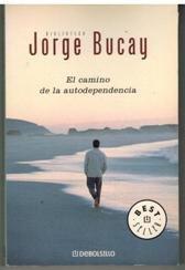 9788497598934: El Camino De LA Autodependencia