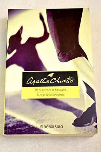 Un Cadaver En La Biblioteca / El Caso De Los Anonimos (8497598946) by Agatha Christie