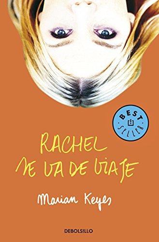 9788497599177: Rachel Se Va De Viaje / Rachel's Holiday (Best Seller) (Spanish Edition)