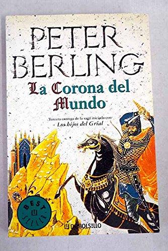 9788497599252: Corona del mundo, la (Bestseller (debolsillo))