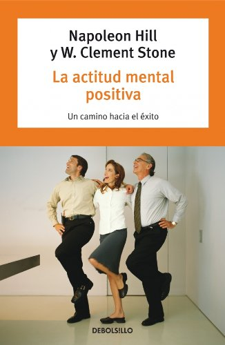 9788497599580: La Actitud Mental Positiva (Spanish Edition)