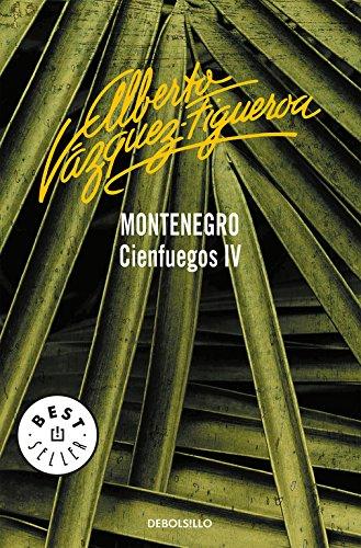 9788497599634: Montenegro (Cienfuegos 4) (BEST SELLER)