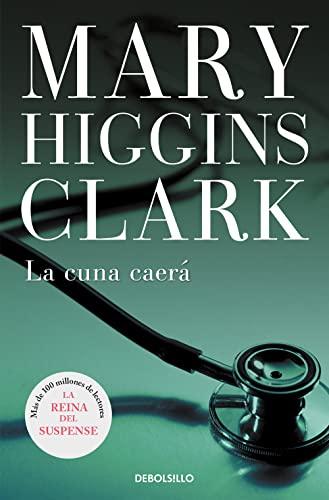 9788497599665: La cuna caera / The Cradle Will Fall (Spanish Edition)