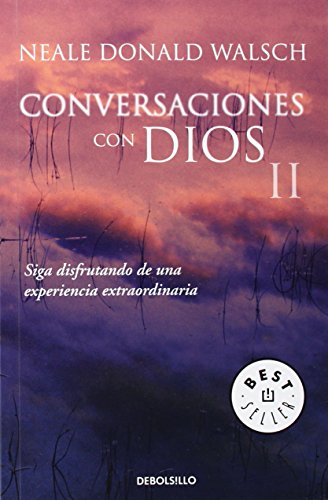 9788497599726: Conversaciones Con Dios II / Conversations with God. An Uncommon Dialogue. Book II (Best Seller) (Spanish Edition)