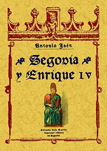 9788497610223: Segovia y Enrique Iv