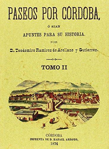 9788497610629: Paseos por Córdoba. O sea apuntes para su historia (3 Tomos)