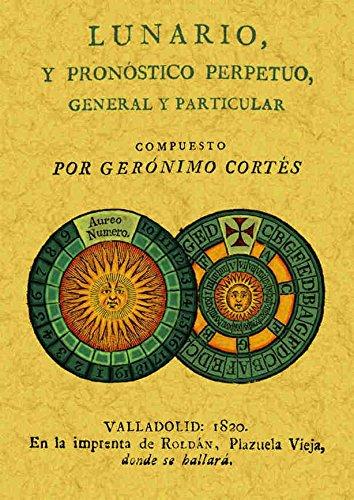 9788497610681: Lunario y pronóstico perpetuo, general y particular