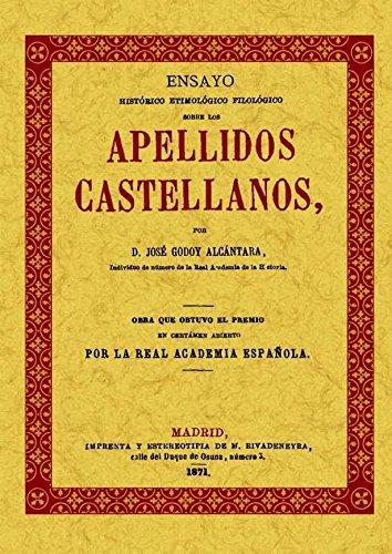 9788497611077: Apellidos castellanos : ensayo etimológico filológico