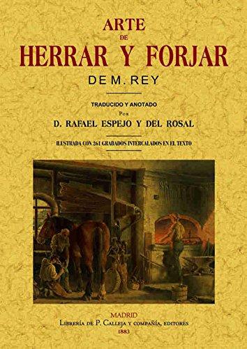 9788497611084: ARTE DE HERRAR Y FORJAR