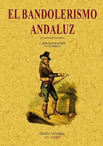 9788497611558: El bandolerismo : criminología del campo andaluz