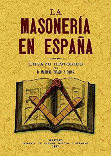 9788497611992: La masonería en España : ensayo histórico