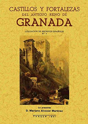 9788497612036: Castillos y Fortalezas del Antiguo Reino de Granada