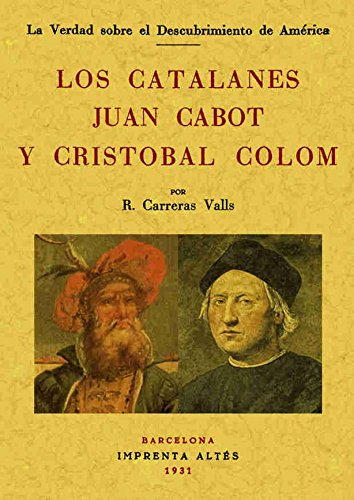 9788497612425: Los Catalanes Juan Cabot y Cristobal Colon