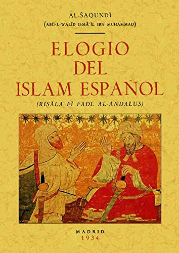 9788497612517: Elogio Del Islam Español